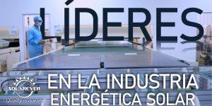 Solarever, líder en fabricación y distribución de paneles solares